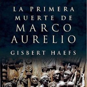 la prima morte di marco aurelio di Gisbert Haefs