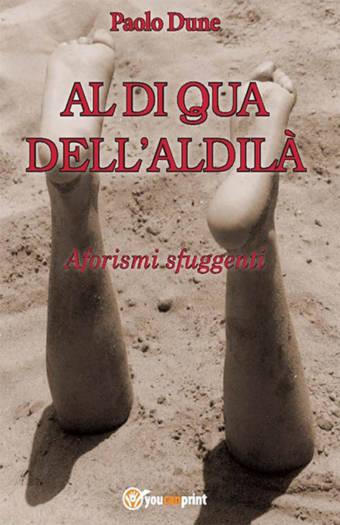 al di qua dell'aldilà libro paolo dune